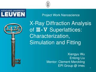 X-Ray Diffraction Analysis of  Ⅲ-Ⅴ Superlattices : Characterization, Simulation and Fitting