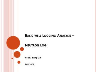 Basic well Logging Analysis –  Neutron Log