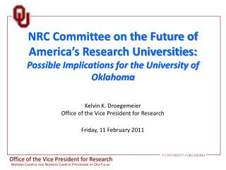 NRC Committee on the Future of America's Research Universities:   Possible Implications for the University of Oklahoma