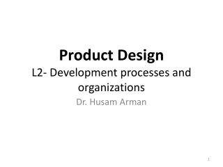 Product Design  L2- Development processes and organizations