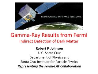 Gamma-Ray Results from Fermi Indirect Detection of Dark Matter