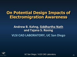 On Potential Design Impacts of  Electromigration  Awareness