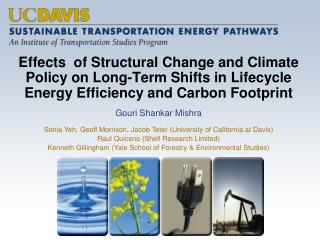 Effects  of Structural Change and Climate Policy on Long-Term Shifts in Lifecycle Energy Efficiency and Carbon  Footpri