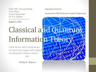 Classical a nd Quantum  Informatio n Theory