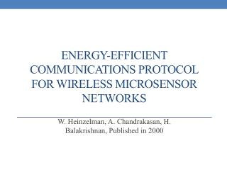 Energy-Efficient Communications Protocol for wireless  microsensor  networks