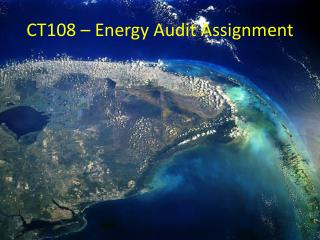CT108 – Energy Audit Assignment