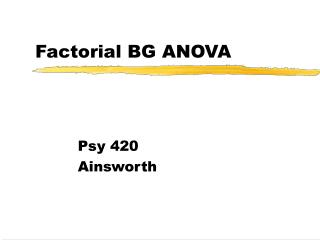 factorial bg anova