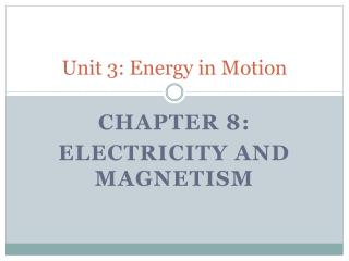Unit 3: Energy in Motion