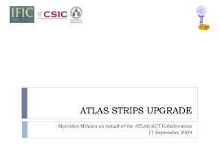 ATLAS STRIPS UPGRADE