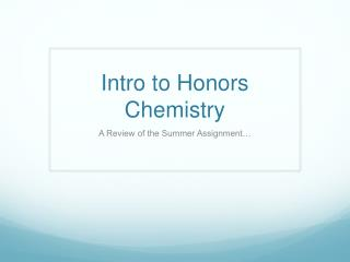 Intro to Honors Chemistry