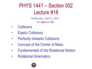 PHYS  1441  � Section  002 Lecture  #18