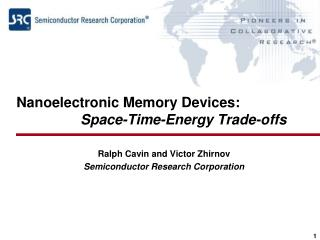 Nanoelectronic  Memory Devices: Space-Time-Energy Trade-offs