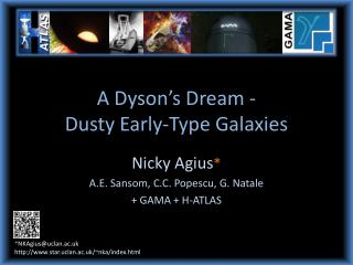 A Dyson's Dream -  Dusty Early-Type Galaxies