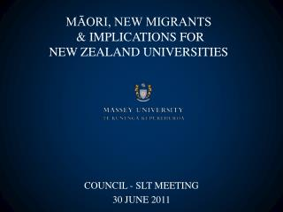 MĀORI, NEW MIGRANTS  & IMPLICATIONS FOR  NEW ZEALAND UNIVERSITIES