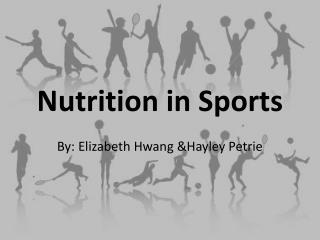 Nutrition in Sports