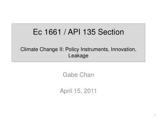 Ec  1661 / API 135 Section Climate Change II: Policy Instruments, Innovation, Leakage