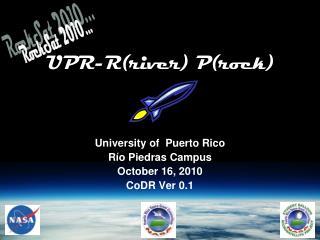 UPR-R(river) P(rock)