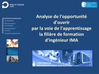 Analyse de l'opportunité d'ouvrir par la voie de l'apprentissage la filière de formation d'ingénieur IMA