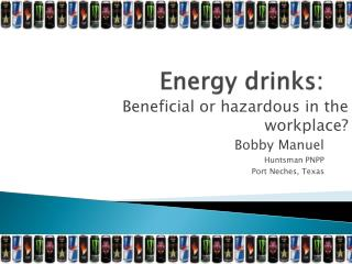 Energy drinks:
