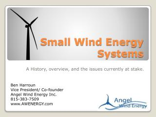 Small Wind Energy Systems