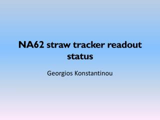 NA62 straw tracker  readout status