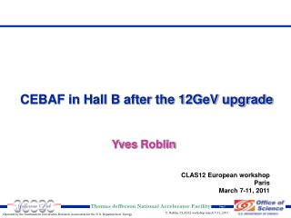 CEBAF in Hall B after the 12GeV upgrade