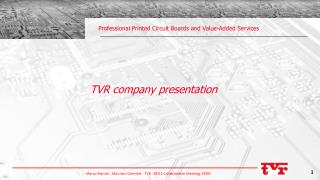 Professional  Printed Circuit Boards and Value-Added Services