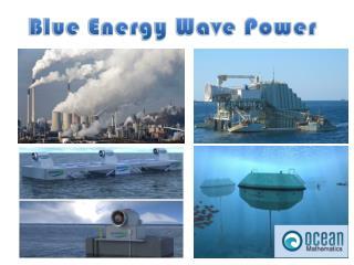 Blue Energy Wave Power