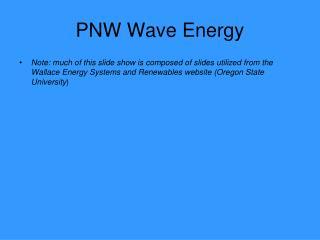 PNW Wave Energy
