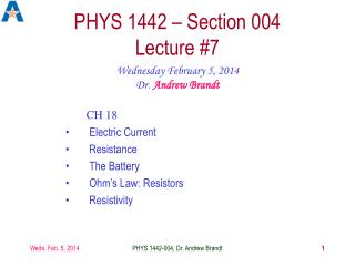 PHYS 1442 � Section 004  Lecture #7