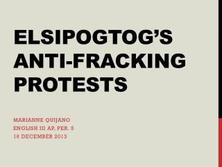 Elsipogtog's  anti-fracking protests