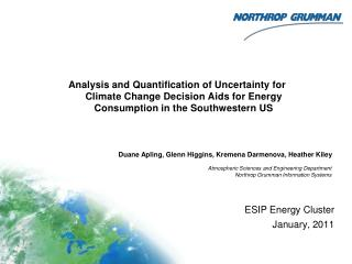 Analysis and  Quantification  of  Uncertainty  for  Climate Change Decision Aids  for  Energy Consumption  in the  Sout