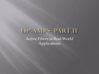 Op-amps: Part II