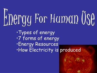 Types of energy 7 forms of energy Energy Resources How Electricity is produced