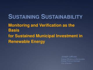 Monitoring and Verificationas the Basis for Sustained Municipal Investment in Renewable Energy