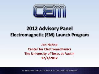 2012 Advisory Panel Electromagnetic (EM) Launch Program
