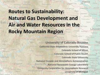 Routes to Sustainability: Natural Gas Development and Air and Water Resources in the Rocky Mountain Region