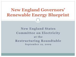 New England Governors� Renewable Energy Blueprint