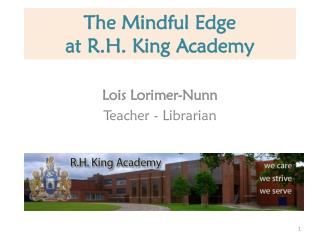 The Mindful Edge  at R.H. King Academy