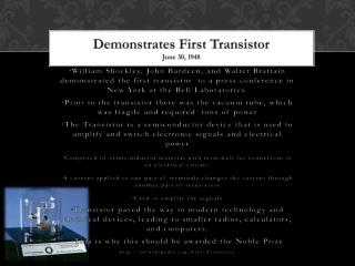 Demonstrates First Transistor June 30, 1948