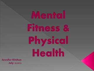 Mental Fitness & Physical Health