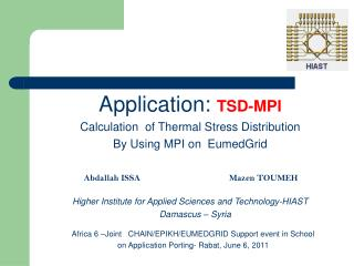 Application:  TSD-MPI Calculation  of Thermal Stress Distribution By Using MPI on  EumedGrid
