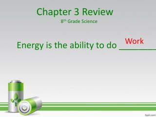 Chapter 3 Review 8 th  Grade Science