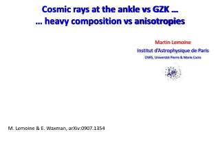 Cosmic rays at the ankle  vs  GZK  … … heavy composition  vs  anisotropies