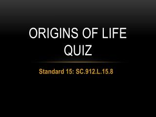 Origins of Life Quiz