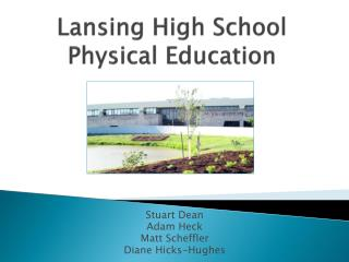 Lansing High School Physical Education
