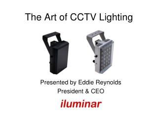 The Art of CCTV Lighting