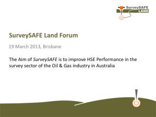 SurveySAFE  Land Forum