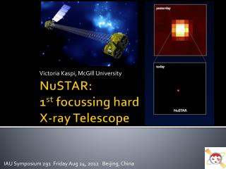 NuSTAR : 1 st focussing  hard X-ray Telescope