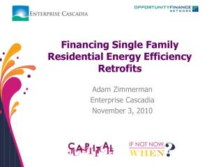 Financing Single Family Residential Energy Efficiency Retrofits